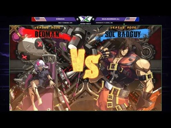 F@X 244 GGXRD2 - KBnova (Bedman) Vs. saulBadman (Sol) - Guilty Gear Xrd REV2 Grand Finals