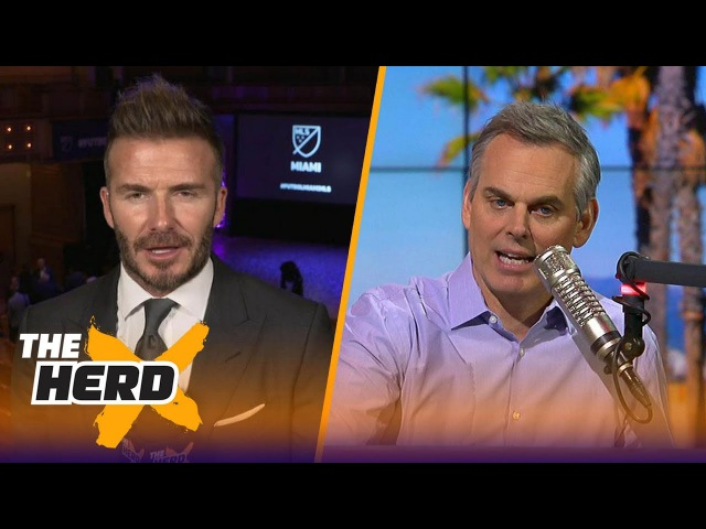 David Beckham joins Colin to talk about the state of the MLS and soccer in the U.S. | THE HERD
