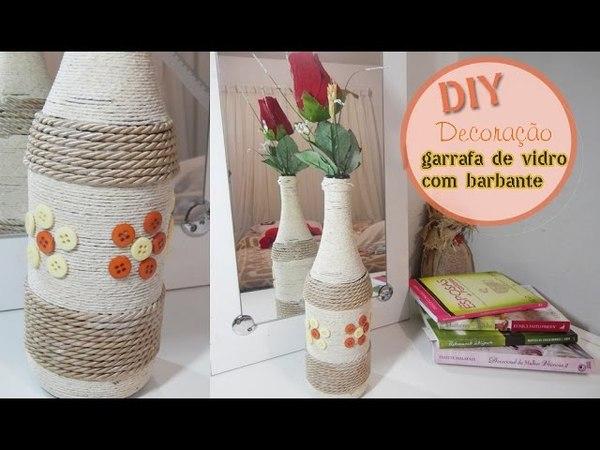 DIY Garrafa decorada com barbante- Decoração com Jackeline Jor