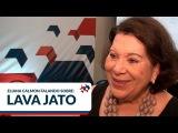 Eliana Calmon  Lava Jato