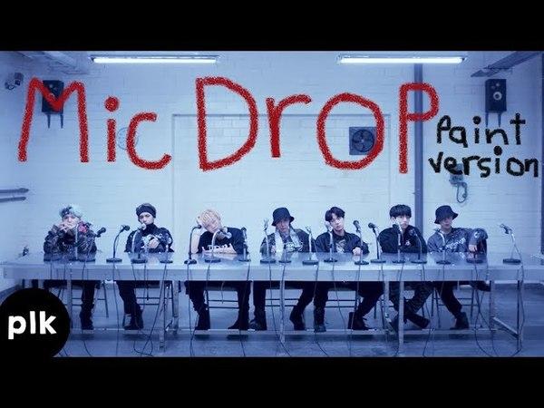 BTS - Mic Drop (Paint Version)