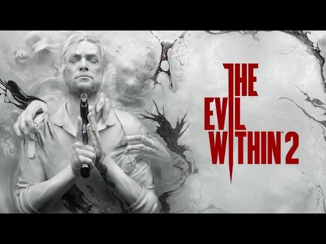 The Evil Within 2 Yettich часть 6 Помощь Сайксу Битва с О'Нилом Трагичная Смерть