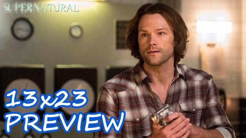 "SUPERNATURAL 13x23 Promotional Photos Let the Good Times Roll Season Finale "" Season 13 Episode 23"