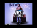 INFA PARTY EVERYDAY MIXED LIQUOR RIDDIM 2017 SERIOUS MEDZ ENTERTAINMENT