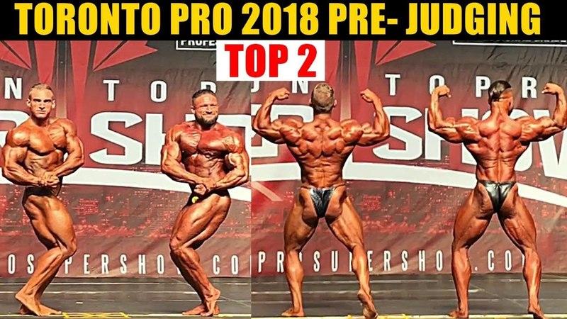 2018 Toronto Pro - 212 Top 2 Competitors At Pre-Judging