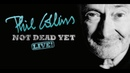 Phil Collins - Not Dead Yet - Toronto October 11, 2018