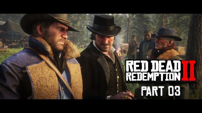 RED DEAD REDEMPTION 2 Walkthrough Gameplay Part 3 - EASTWARD BOUND (PS4)