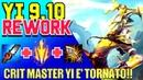 ITA Master Yi 9 10 Rework Guide CRIT YI E' TORNATO Master Yi Guide 9 10 League of Legends