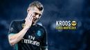 Toni Kroos - Class Midfielder 2018 - Quality Passes, Assists, Goals HD
