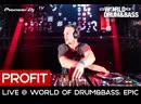 Profit Live @ World of Drum Bass Epic 28 09 19