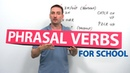 17 English PHRASAL VERBS for School