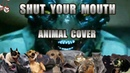Pain Shut Your Mouth Animal Cover