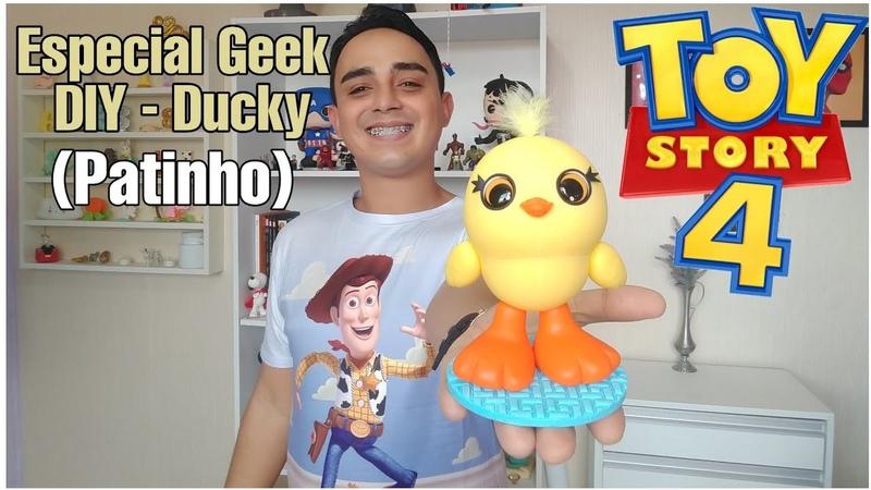 DIY - Patinho (Ducky) | Especial Geek Toy Story 4