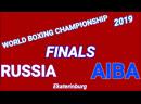 Finals AIBA World Boxing championship 2019