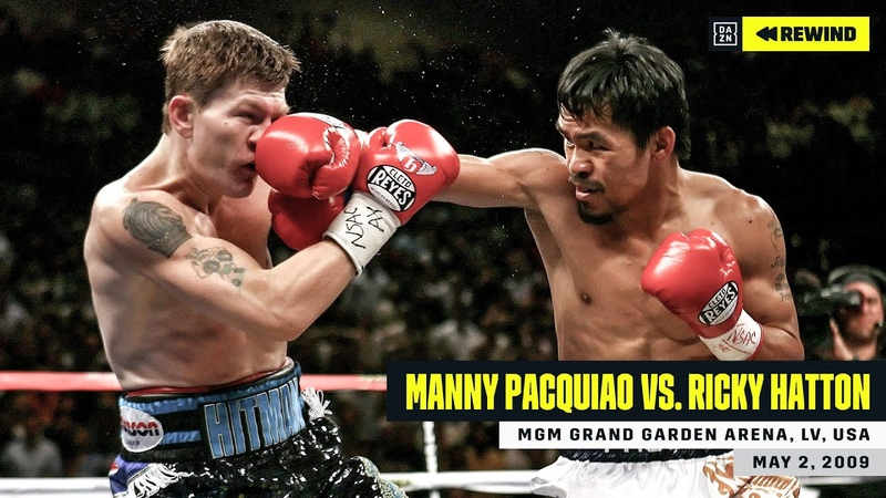 FULL FIGHT Manny Pacquiao vs Ricky Hatton DAZN REWIND