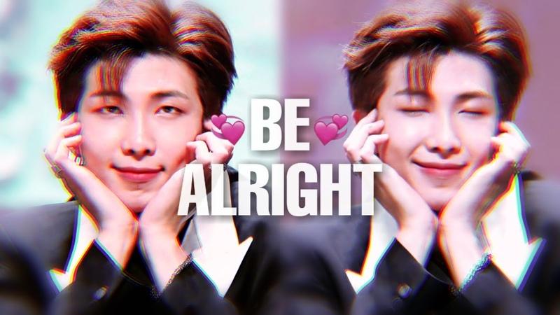 ❝NAMJOON❞ Be Alright「FMV」