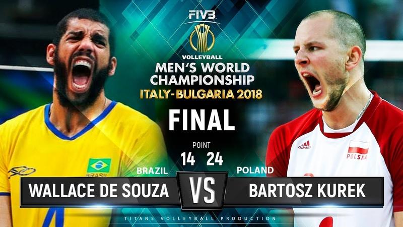 Wallace De Souza vs Bartosz Kurek Brazil vs Poland FINAL World Championship 2018
