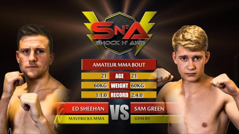 Shock N Awe 26 Sam Green vs Ed Sheehan Amateur MMA