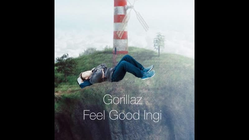 Gorillaz Feel good Ingi