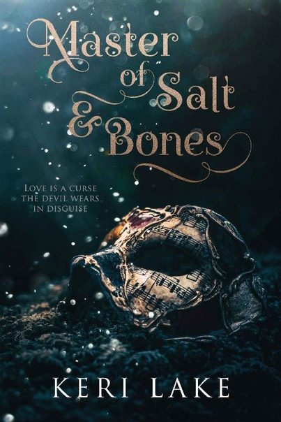 Keri Lake - Master of Salt & Bones