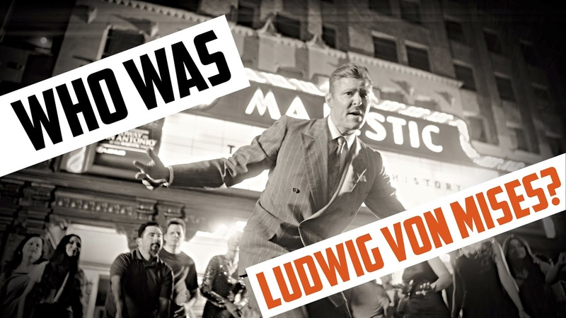 Who Was Ludwig von Mises