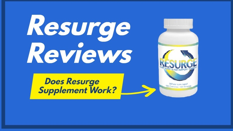 Resurge Reviews Does Resurge Supplement Work