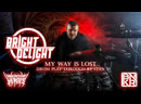 BrightDelight - My Way Is Lost (Drum Play Through by Stan)