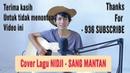 SANG MANTAN - NIDJI Cover Lirik by Saeful Misbah