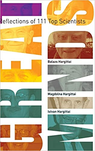Great Minds Reflections of 111 Top Scientists