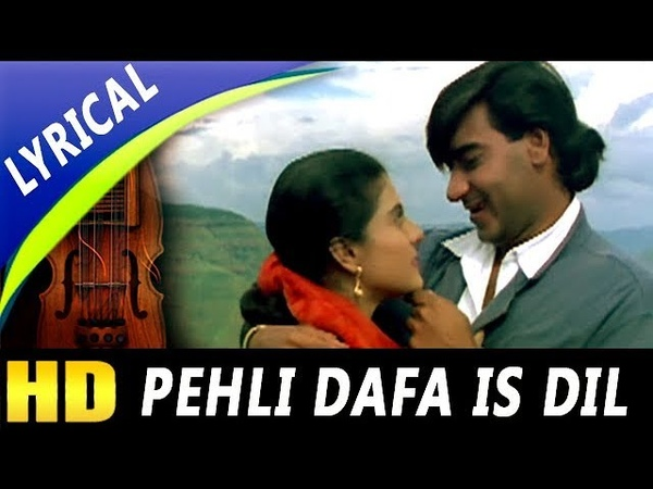 Pehli Dafa Is Dil Mein Bhi With Lyrics Kumar Sanu Alka Yagnik Hulchul Songs Kajol Ajay Devgan