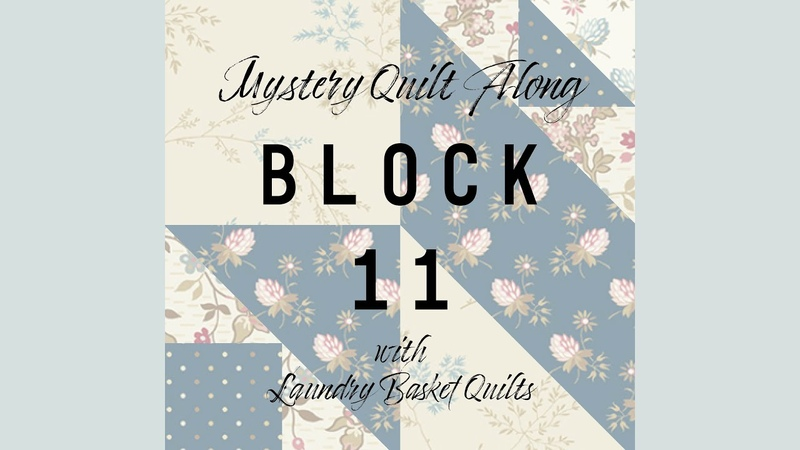 Quilting Window Mystery Quilt 2020 Block 11