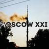 MOSCOW XXI