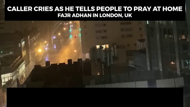 CALLER CRIES AS HE TELLS PEOPLE TO PRAY AT HOME | LONDON, UK | FAJR ADHAN