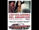 Нарушители рассвета Los violadores del amanecer 1978 Испания
