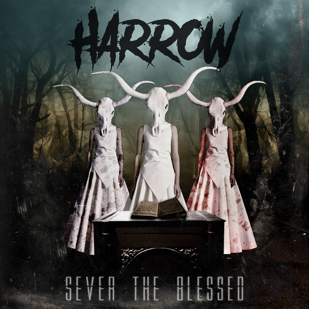 Harrow - Sever the Blessed [EP] (2018)