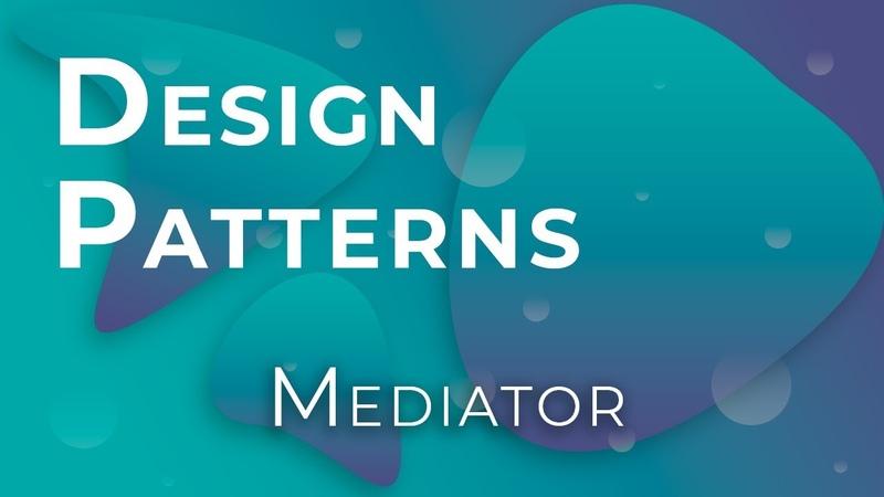 JavaScript Design Patterns 13 Mediator Посредник