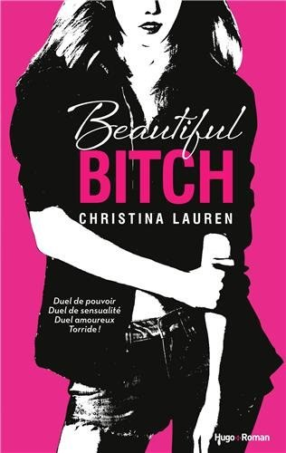 Beautiful Bitch (Beautiful Bastard #1.5)